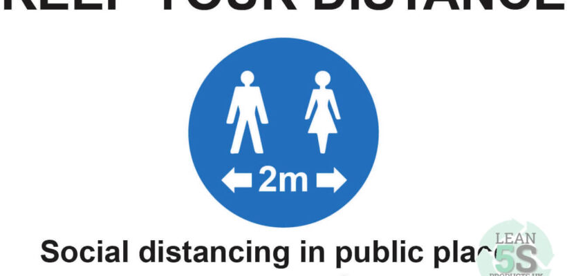 Factory Sign Keep Your Distance 500mm x 300mm